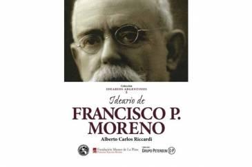 Se presenta un nuevo libro que reúne el pensamiento de Francisco Pascasio Moreno
